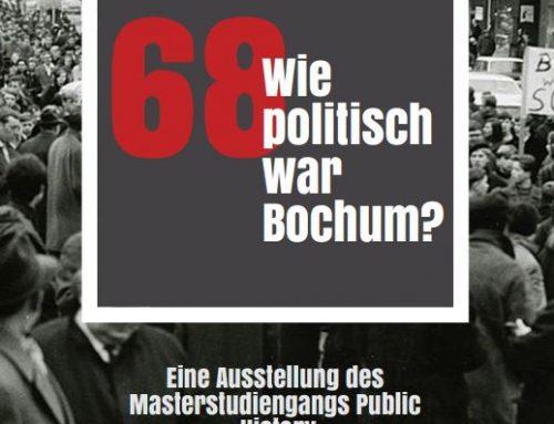 68 – Wie politisch war Bochum? Eine digitale Begleitausstellung