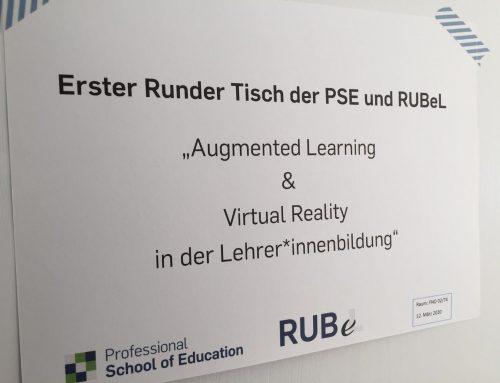 Erster Runder Tisch: PSE und RUBeL – Augmented Learning & Virtual Reality in der Lehrer*innenbildung